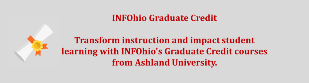 Transform Instruction with INFOhio's Graduate Credit Courses from Ashland University