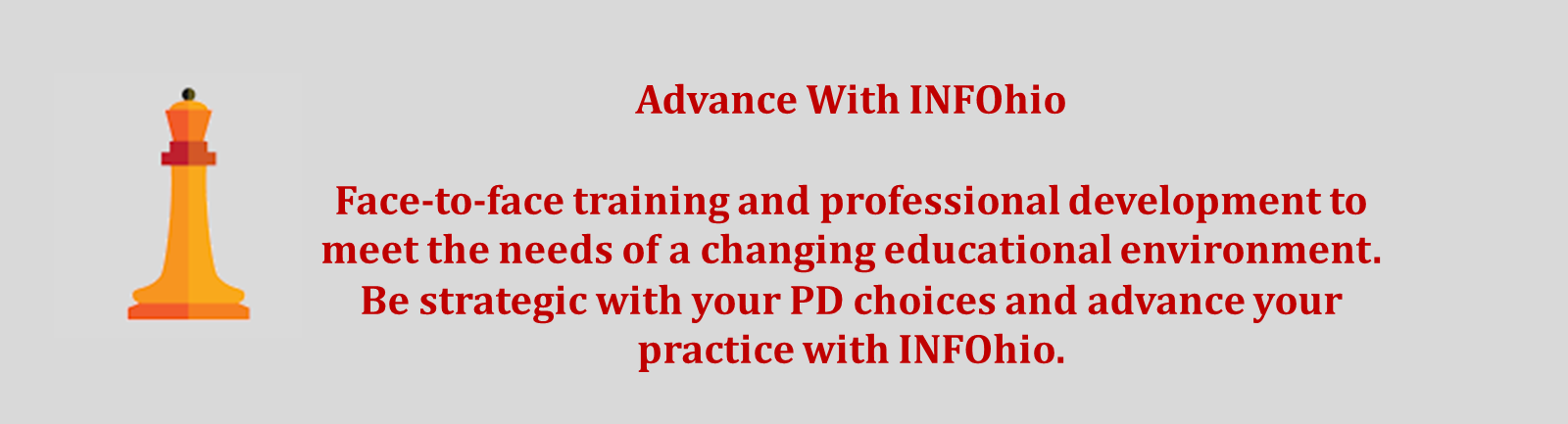 Be Strategic about Your Training and PD: Advance Your Practice with INFOhio